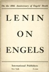 Lenin on Engels: On the 40th anniversary of Engel's death