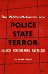Police-state terror against foreign-born Americans