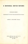 A Universal United Nations: Fifteenth report [of the] Commission to Study the Organization of Peace
