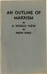 An outline of Marxism, a world view