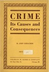 Crime--its causes and consequences