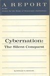 Cybernation: The silent conquest