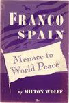 Fascist Spain, menace to world peace
