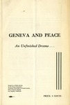 Geneva and peace: An unfinished drama