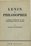 Lenin as philosopher: A critical examination of the philosophical basis of Leninism