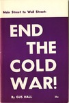 Main Street to Wall Street: End the cold war!