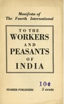 Manifesto of the Fourth International to the workers and peasants of India