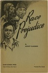 Race prejudice: A description of the various factors in racial animosities, discriminations, and conflicts, and the conditions under which these antagonisms are increased or eliminated