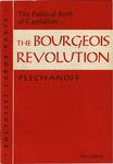 The bourgeois revolution: The political birth of capitalism