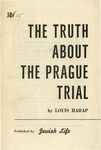 The truth about the Prague trial.