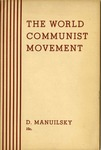 The world communist movement: Report of the Delegation of the Communist Party of the Soviet Union (Bolsheviks) in the Executive Committee of the Communist International to the eighteenth Congress of the C.P.S.U. (B.)