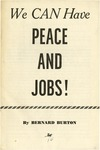 We can have peace and jobs!