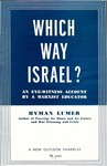 Which way Israel?: An eye-witness account by a Marxist educator