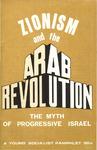 Zionism and the arab revolution: The myth of progressive Israel