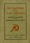 The platform of the class struggle: National platform of the Workers (communist) party, 1928