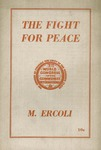The fight for peace: Report on the preparations for imperialist war and the tasks of the Communist International, delivered August 13, 1935