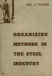 Organizing methods in the steel industry