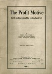 The profit motive, is it indispensable to industry?