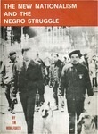 The new nationalism and the Negro struggle by Tim Wohlforth