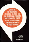 Effects of the possible use of nuclear weapons and the security and economic implications for states of the acquisition and further development of these weapons