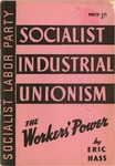 Socialist industrial unionism, the worker's power