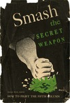 Smash the secret weapon
