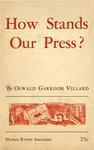 How stands our press?