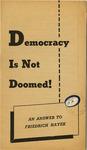 Democracy is not doomed!: An answer to Friedrich Hayek
