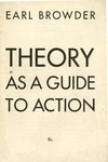 Theory as a guide to action