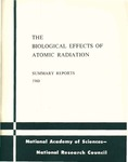 The biological effects of atomic radiation: Summary reports from a study