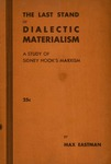 The last stand of dialectic materialism: A study of Sidney Hook's Marxism