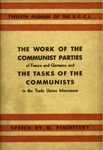 Thework of the communist parties of France and Germany: and the tasks of the communists in the trade union movement