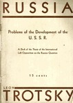 Problems of the development of the U. S. S. R.: Draft of the thesis of the International left opposition on the Russian question