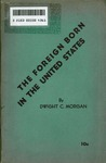 The foreign born in the United States