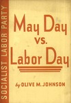 May Day vs. Labor Day: A comparison of the social significance of the two days of labor celebration