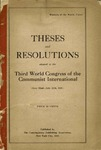 Theses and resolutions adopted at the third world congress of the Communist International (June 22nd-July 12th, 1921).