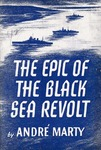 The epic of the black sea revolt