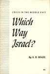 Which way Israel: Crisis in the Middle East