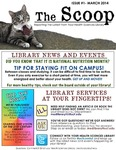 The Scoop, Vol. 1 Issue 1, March 2014 by Health Sciences Library
