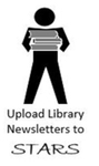 How to Upload a Library Newsletter to STARS by Lee Dotson and Kerri Bottorff