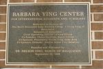 Barbara Ying Center, building dedication plaque